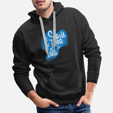 Nautical Star Sea is a good Idea - Men's Premium Hoodie
