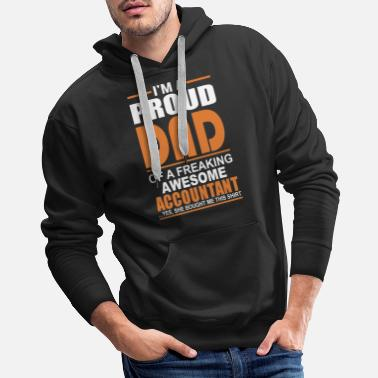 Accounting Accountant - Proud dad of an awesome accountant - Men's Premium Hoodie