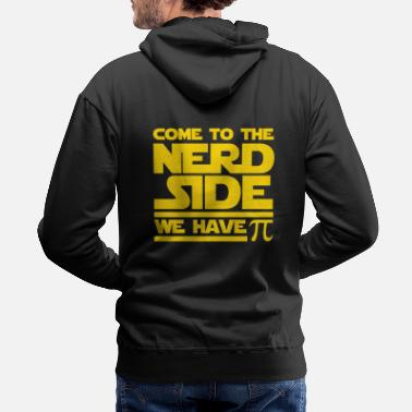 Meme War Come to the Nerd Side, we have Pi. - Men's Premium Hoodie