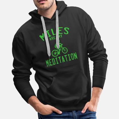 Vehicle A Simple Biker Tee For Riders Miles Are My - Men's Premium Hoodie