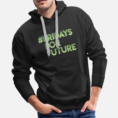 Stop Sign Fridays for Future Climate change Gift earth - Men's Premium Hoodie