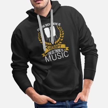 Music Therapy Congas Rich Therapy Conga Player Music Percussion - Men's Premium Hoodie