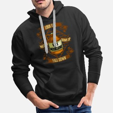 Prohibition Moonshine is Life Alcohol Moonshiner Quote - Men's Premium Hoodie