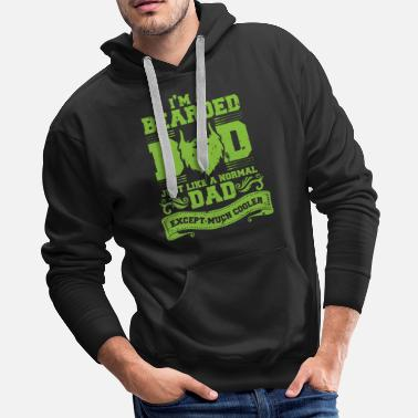 Mustache I'm A Bearded Dad Just Like A Normal Dad Funny - Men's Premium Hoodie