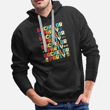 Team Bride Bachelorette Bachelor Party Shirt Marriage Gift - Men's Premium Hoodie