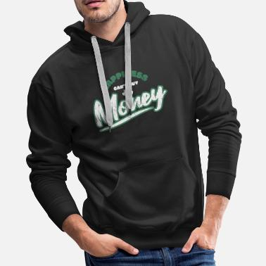 Cash Happiness Money - Men's Premium Hoodie