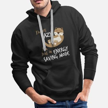 Kawaii Otter Lover, I'm Not Lazy, I'm Just in Energy - Men's Premium Hoodie