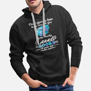 Reading Once Upon A Time There Was A Girl Who Really Loved - Men's Premium Hoodie