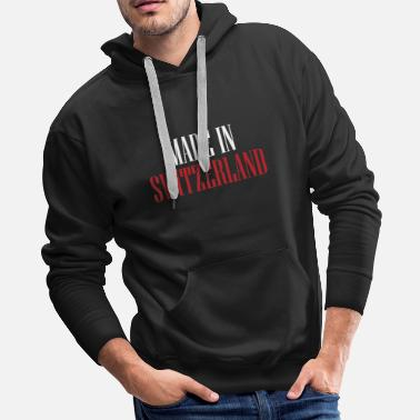 Made In Switzerland Made in Switzerland - Men's Premium Hoodie