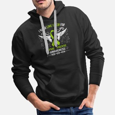 Lyme Disease Awareness Lyme Disease Awareness Shirt - Men's Premium Hoodie