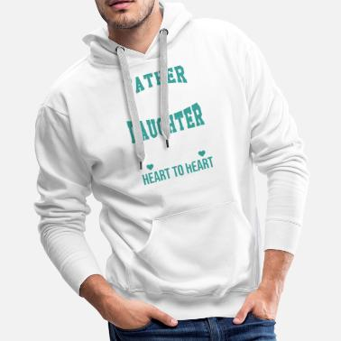 Daughter Father And Daughter - Men's Premium Hoodie