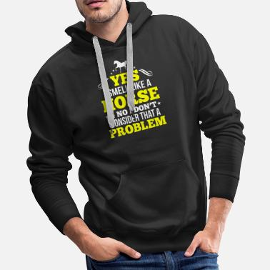 Sayings Horse Riding Horse saying - Men's Premium Hoodie