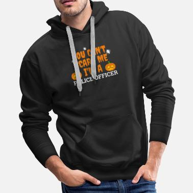 Scare Can't scare me I'm a police officer Halloween - Men's Premium Hoodie