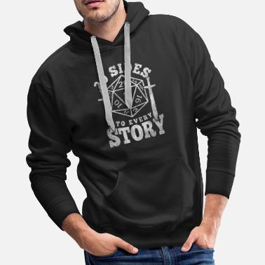 Every 20 Sides to Every Story - D20 Dungeon Dice RPG - Men's Premium Hoodie