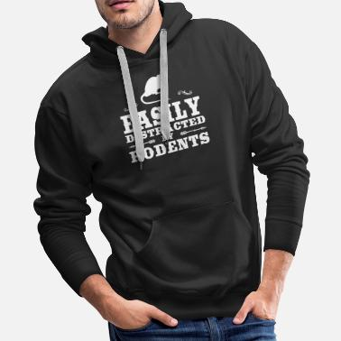 Animal Rescue Easily Distracted By Rodents Funny Rodent Design - Men's Premium Hoodie
