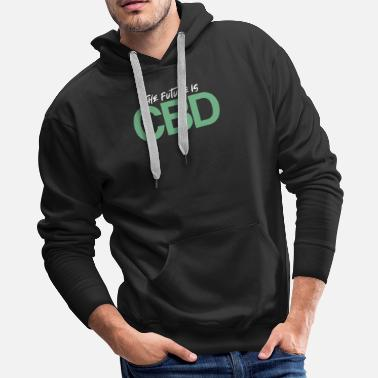 Alternative The Future is CBD | CBD Oil Cannabidiol Oil - Men's Premium Hoodie