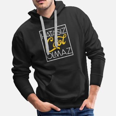Turkish Funny Hatasiz Cool olmaz funny turkish Pun Music - Men's Premium Hoodie