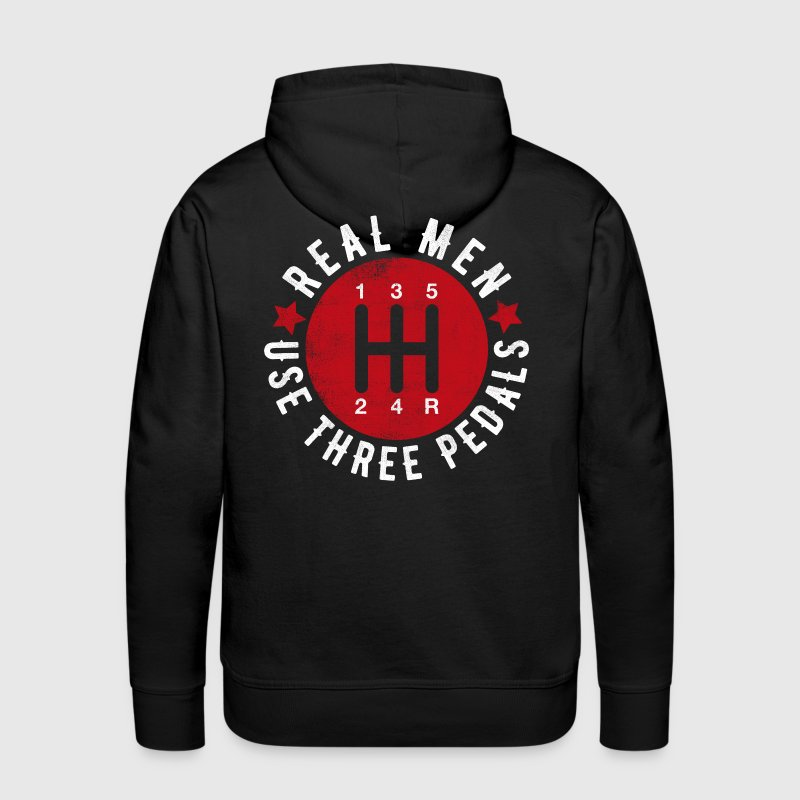 Real Men Use Three Pedals T-Shirts - Men's Premium Hoodie