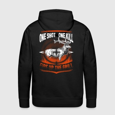 Hunting - One Shot One Kill, Fire Up the Grill - Men's Premium Hoodie