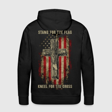 Cross Stand for the flag. Kneel for the cross. - Men's Premium Hoodie