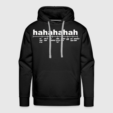 Black Hahahahah Explained  T-shirt( Men) - Men's Premium Hoodie