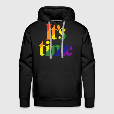 It's Time - For Same Sex Marriage - Men's Premium Hoodie