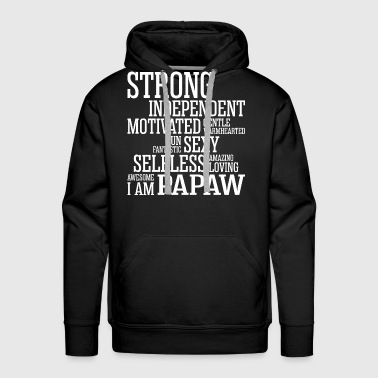 Strong Amazing Loving Papaw - Men's Premium Hoodie
