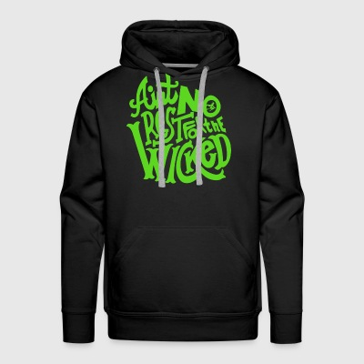 No Rest For The Wicked - Men's Premium Hoodie