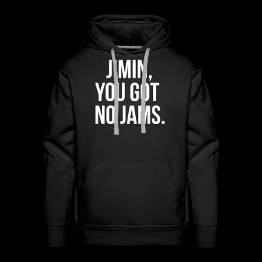 Jimin, you got no jams (White) - Men's Premium Hoodie