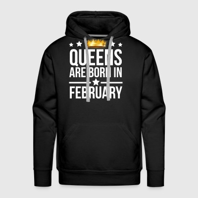 Queens are born in February T-shirt - Men's Premium Hoodie