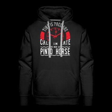 Ride Pinto Horse Unique Shirt Gift Call In Late - Men's Premium Hoodie