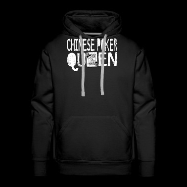 Chinese Card Game Shirt Chinese Poker Queen - Men's Premium Hoodie