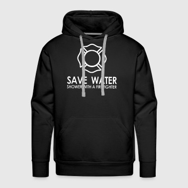 Save water shower with a firefighter - Men's Premium Hoodie