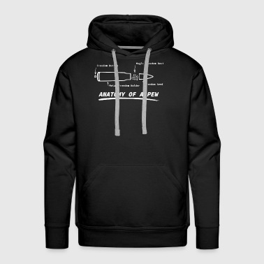 Anatomy Of A Pew Shirt Gun Rights Molon Labe Funny - Men's Premium Hoodie