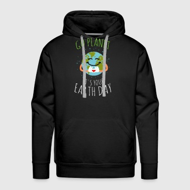 Go Planet It's Your Earth Day - Men's Premium Hoodie