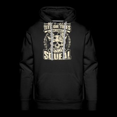 if it has tits or tires I can make it squeal mecha - Men's Premium Hoodie