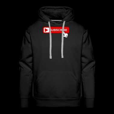 Cool Subscribe Shirt For Vlogger Tube Button - Men's Premium Hoodie