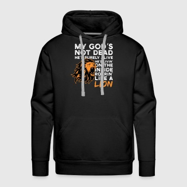 Proud Christian Saying Gift Shirt Lion Men Women - Men's Premium Hoodie