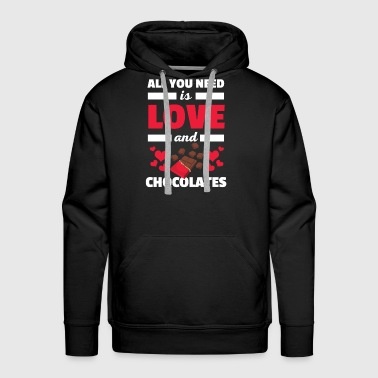 Cute All You Need is Love and Chocolates T-Shirt - Men's Premium Hoodie