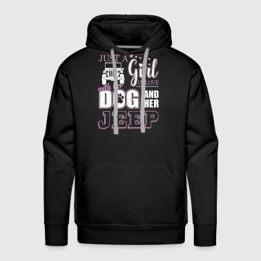 Just a Girl In Love With Her Dog and Her Jeep - Men's Premium Hoodie