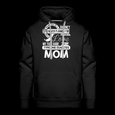 I'm A Type One Diabetes Mom T Shirt - Men's Premium Hoodie