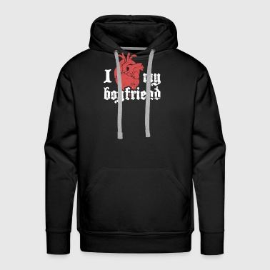 I Love My Boyfriend | Cute Punk Rock Design - Men's Premium Hoodie