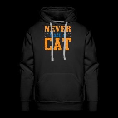 Never Trust A Cat - Men's Premium Hoodie