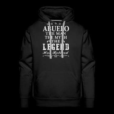 Abuelo Shirt Man Myth Legend Retirement Shirt Grandpa Shirt Grandfather Gift Shirt - Men's Premium Hoodie