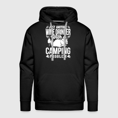 Wine Drinker With Camping - Men's Premium Hoodie
