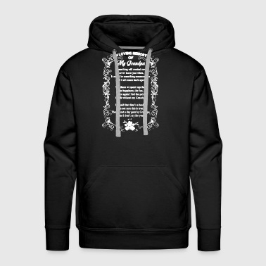 In Loving Memory Of My Grandpa Shirt - Men's Premium Hoodie