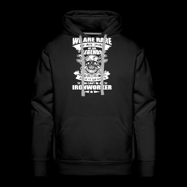 We Are Rare Ironworker T Shirt - Men's Premium Hoodie