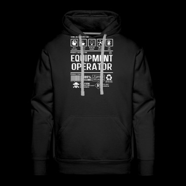 Equipment operator - Sarcasm inside - Men's Premium Hoodie