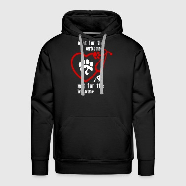 Not for the income - Men's Premium Hoodie
