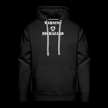 Warning Biohazard Funny T shirt - Men's Premium Hoodie